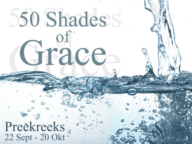 50 Shades of Grace